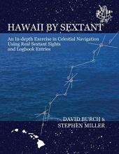 David (Griffith University Queensland) Burch,   Stephen (Eastern Kentucky Univ) Miller Hawaii by Sextant