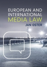 Oster, Jan European and International Media Law
