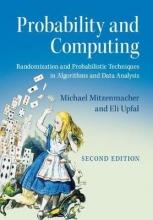 Michael (Harvard University, Massachusetts) Mitzenmacher,   Eli (Brown University, Rhode Island) Upfal Probability and Computing