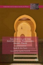 bin Tyeer, Sarah R. The Qur`an and the Aesthetics of Premodern Arabic Prose