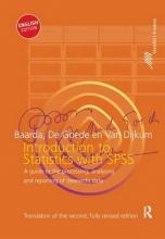 Ben Baarda,   De Goede Martijn,   Cor Van Dijkum Introduction to Statistics with SPSS