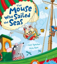 Sparkes, Amy Mouse Who Sailed the Seas