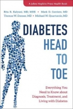 Rita R. Kalyani,   Mark D. Corriere,   Thomas W. (Associate Professor of Medicine and Director,, Division of Endocrinology and Metabolism) Donner,   Michael W. Quartuccio Diabetes Head to Toe