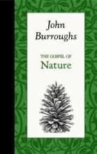 Burroughs, John The Gospel of Nature