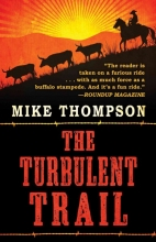 Thompson, Mike The Turbulent Trail