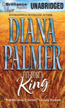 Palmer, Diana Fit for a King