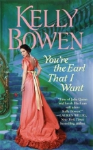 Bowen, Kelly You`re the Earl That I Want