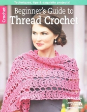 Rita Weiss Beginner`s Guide to Thread Crochet