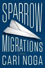 Noga, Cari Sparrow Migrations