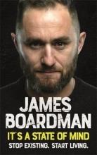 James Boardman It`s a State of Mind