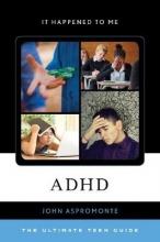 John Aspromonte ADHD