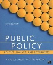 Kraft, Michael E.,   Pennock, Andrew,   Furlong, Scott R. Public Policy + The CQ Press Writing Guide for Public Policy