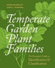 Peter Goldblatt Temperate Garden Plant Families