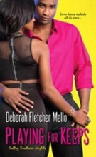 Mello, Deborah Fletcher Playing for Keeps