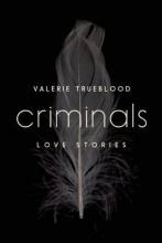 Trueblood, Valerie Criminals
