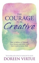 Doreen Virtue The Courage to Be Creative