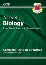 CGP Books A-Level Biology: Edexcel A Year 1 & 2 Complete Revision & Practice with Online Edition