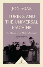 Jon Agar Turing and the Universal Machine (Icon Science)
