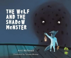 McDonald, Avril Wolf and the Shadow Monster