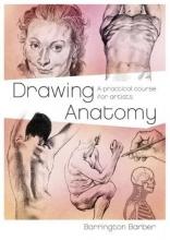Barber, Barrington Drawing Anatomy