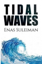 Enas Suleiman Tidal Waves