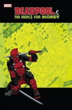 Bunn, Cullen Deadpool & the Mercs for Money