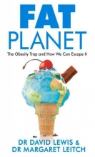 David Lewis,   Dr. Margaret Leitch Fat Planet