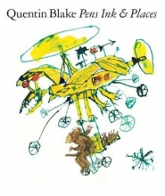 Quentin Blake, Quentin Blake: Pen Ink & Places