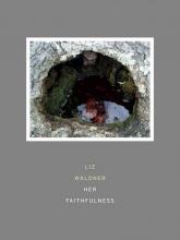 Waldner, Liz Her Faithfulness