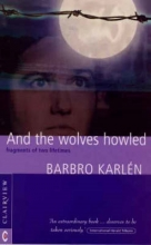 Karlen, Barbro And the Wolves Howled