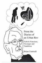 Cranwell, Brian From the Diaries of an Urban REV