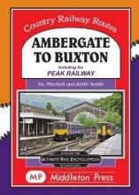 Vic Mitchell Ambergate To Buxton