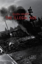 Ellen Hinsey The Illegal Age