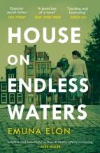 Linda Yechiel Emuna Elon  Anthony Berris, House on Endless Waters