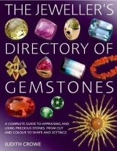 Crowe, Judith Jeweller`s Directory of Gemstones