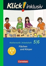 Breucker, Thomas,   Gerling, Christel,   Glaubitz, Steffen,   Jenert, Elisabeth Klick! inklusiv 5./6. Schuljahr - Flächen und Körper