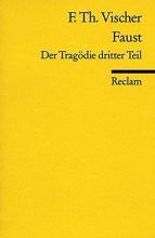 Vischer, Friedrich Theodor Faust. Der Tragödie dritter Teil