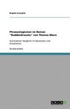 Brigitte Krampitz Phraseologismen Im Roman Buddenbroocks Von Thomas Mann