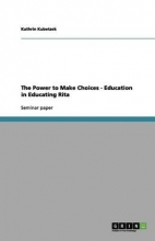 Kant, Karo The Power to Make Choices. Education in