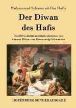 Hafis, Muhammad Schams ad-Din Der Diwan des Hafis