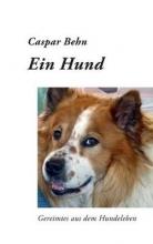Behn, Caspar Ein Hund