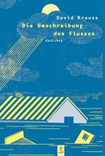 Krause, David Die Umschreibung des Flusses
