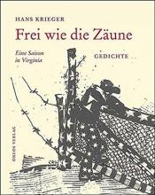 Krieger, Hans Frei wie die Zäune