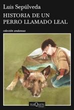 Sepu´lveda, Luis Historia de un perro llamado Leal History of a Dog Named Leal