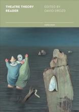 Drozd, David Theatre Theory Reader - Prague School Writings