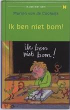 Marion van de Coolwijk , Ik ben niet bom!