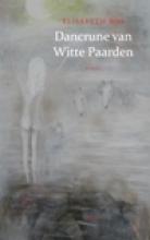 Elisabeth  Bos Dancrune van Witte Paarden