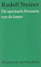 Rudolf Steiner , De spirituele bronnen van de kunst
