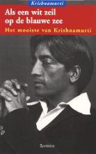 Krishnamurti Als een wit zeil op de blauwe zee