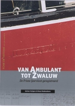 K.  Rademakers J.  Kuipers, Van Ambulant tot Zwaluw